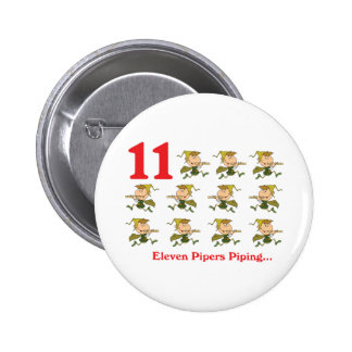 12 days eleven pipers piping 6 cm round badge