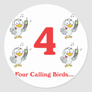 12 days four calling birds classic round sticker