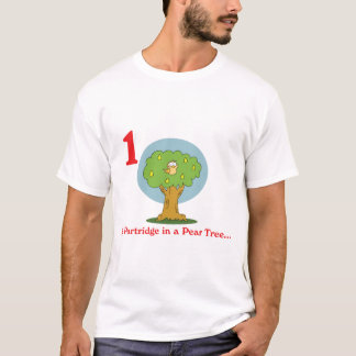12 days partridge in a pear tree T-Shirt