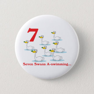 12 days seven swans a-swimming 6 cm round badge
