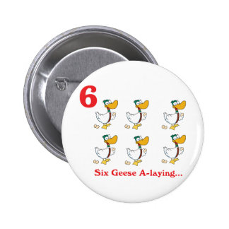 12 days six geese a-laying 6 cm round badge