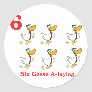 12 days six geese a-laying classic round sticker