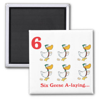 12 days six geese a-laying square magnet