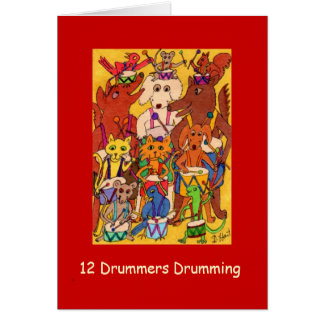 12 Drummers Drumming, Season's Greetings Version Greeting Card