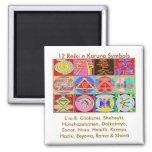 12 Reiki n Karuna Reiki Healing Designs Square Magnet