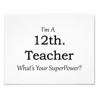 12th. Grade Teacher Photo Print
