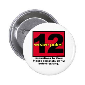 12weavepoles 6 cm round badge