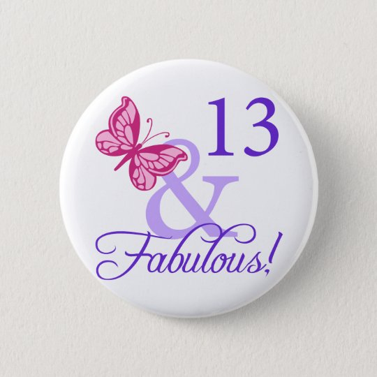 13 And Fabulous Birthday 6 Cm Round Badge