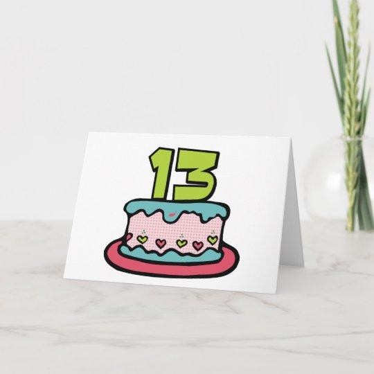 Incredible 13 Year Old Birthday Cake Card Zazzle Co Uk Funny Birthday Cards Online Alyptdamsfinfo