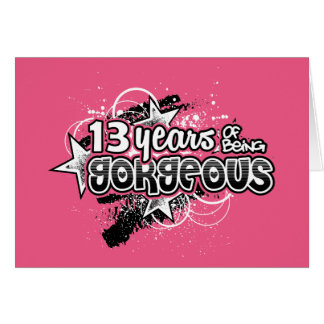 13 Years Of Being Gorgeous (13th Birthday) Card