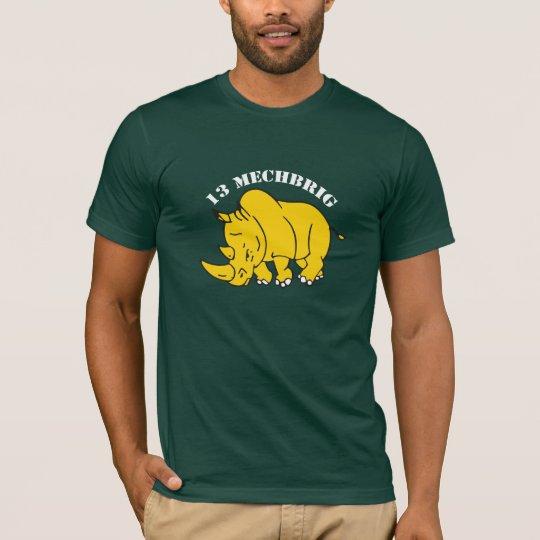 13e motorisen brigade royal country power T-Shirt