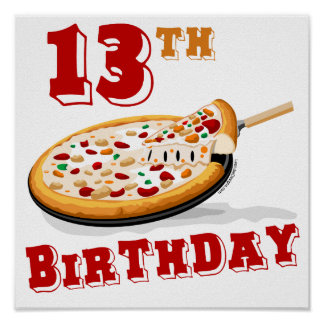 13th Birthday Pizza Party Poster