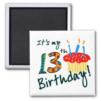 13th Birthday Square Magnet