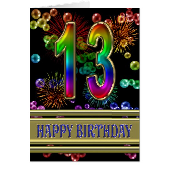 13th Birthday with rainbow bubbles and fireworks Card