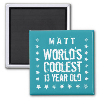 13th Birthday World's Coolest 13 Year Old Teal Z13 Square Magnet