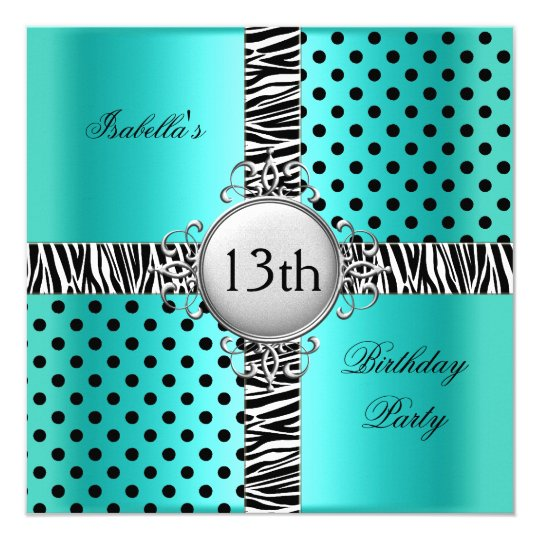 13th Teen Birthday Party Teal Blue Black Zebra