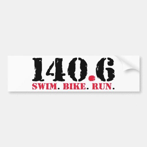 140.6 Swim Bike Run Bumper Stickers