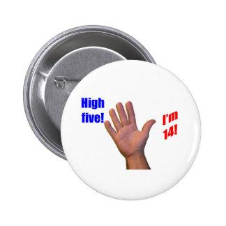 14 High Five! 6 Cm Round Badge