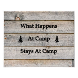 14x11 What happens at camp stays at camp Photo Print