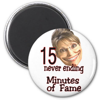 15 minutes of fame magnets