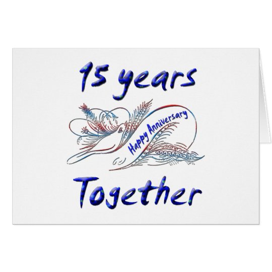 15 Years Together Card