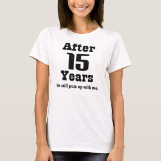 15th Anniversary (Funny) T-Shirt