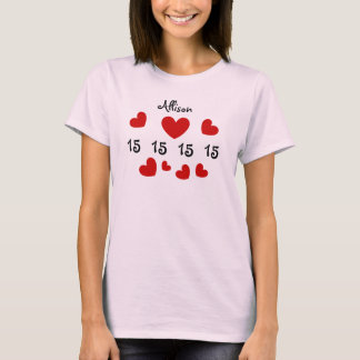 15th Birthday or ANY YEAR Red Hearts Custom Name 3 T-Shirt