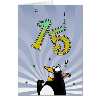 15th Birthday - Penguin Surprise Card
