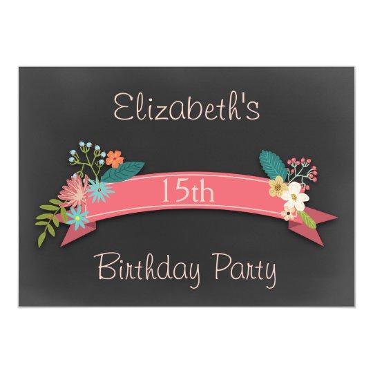15th Birthday Pink Banner Flowers Chalkboard Card