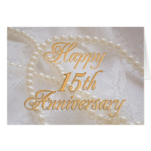 15th Wedding Anniversary Gift Ideas Uk : 15th wedding anniversary with lace and pearls greeting card Zazzle