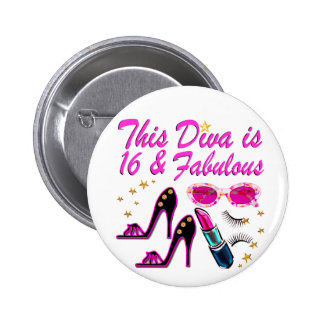 16 AND FABULOUS DIVA 6 CM ROUND BADGE