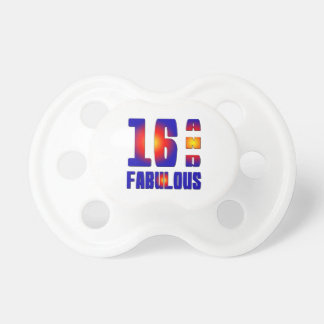 16 And Fabulous Baby Pacifier