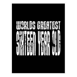 16th Birthday 16  Worlds Greatest Sixteen Year Old Postcard