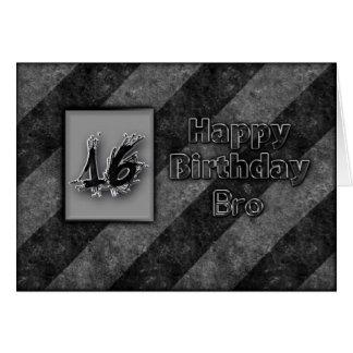 16TH BIRTHDAY BRO - GRUNGE GREETING CARD