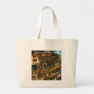 16th Century Dutch Art & Famous Proverb Canvas Bag