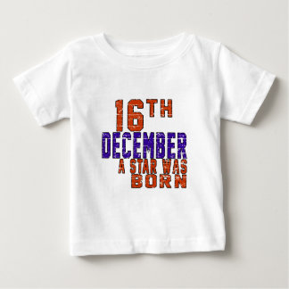 16th December a star was born T-shirt