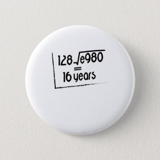 16th Wedding Anniversary or 16th Birthday Gift 6 Cm Round Badge