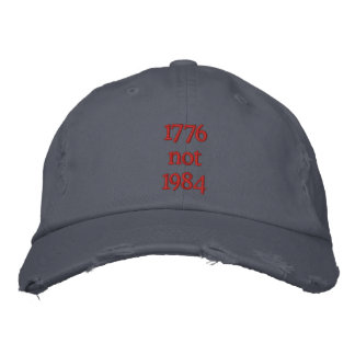 1776 not 1984 embroidered baseball caps