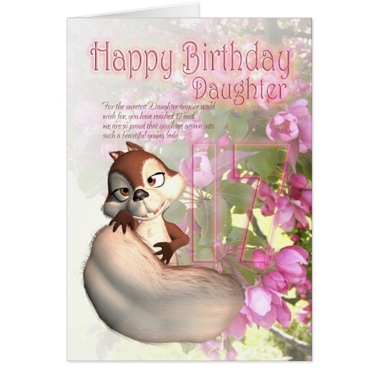 17th Birthday Card for Daughter with squirrel