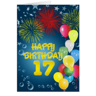 17th Birthday card with fireworks and balloons