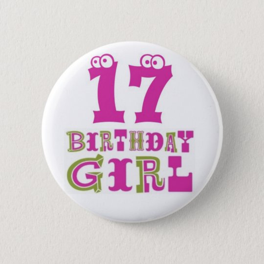 17th Birthday Girl Button Badge