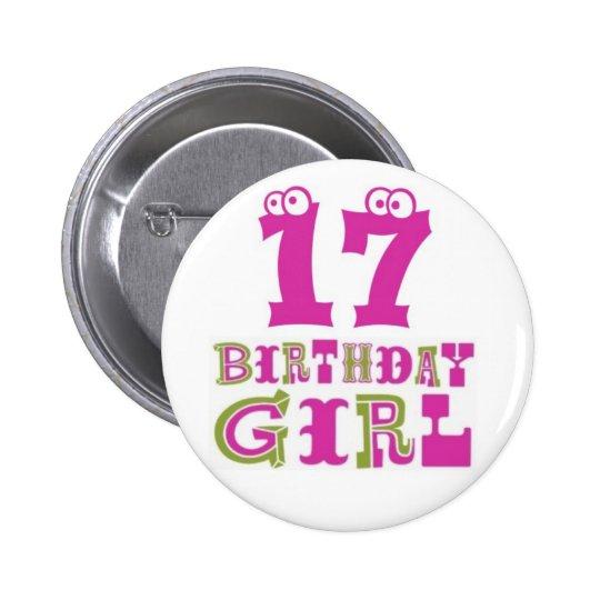 17th Birthday Girl Button Badge