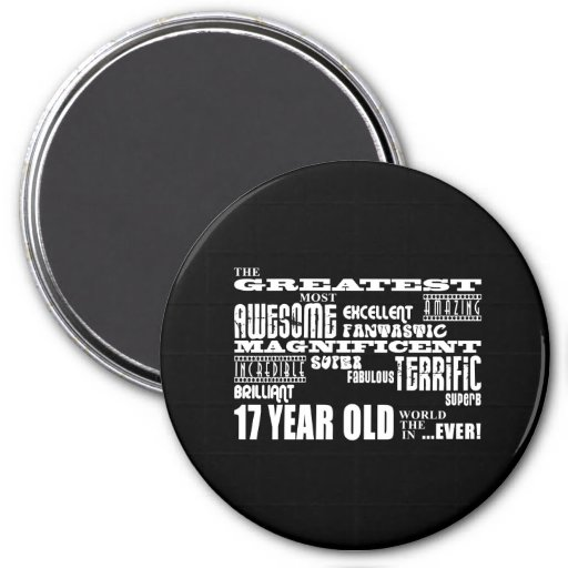17th Birthday Party Greatest Seventeen Year Old Fridge Magnet