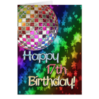 17th birthday with disco ball and rainbow of stars card
