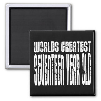 17th Birthdays Worlds Greatest Seventeen Year Old Fridge Magnet