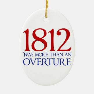 1812 Was More Than an Overture Ceramic Oval Decoration