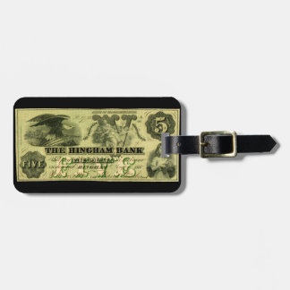 1860 Hingham Massachusetts Five Dollar Note Luggage Tags
