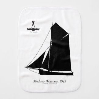 1873 Medway Peterboat - tony fernandes Burp Cloth