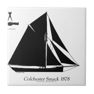 1878 Colchester Smack - tony fernandes Small Square Tile