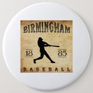 1885 Birmingham Alabama Baseball 6 Cm Round Badge